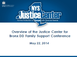 Overview of the Justice Center for PowerPoint PPT Presentation