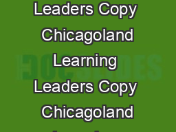 Chicagoland Learning Leaders Copy  JJJJ Chicagoland Learning Leaders Copy  Chicagoland Learning Leaders Copy  Chicagoland Learning Leaders Copy  Chicagoland Learning Leaders Copy  Chicagoland Learnin PowerPoint PPT Presentation