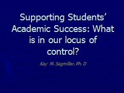 Supporting Students' Academic Success: What is in our loc