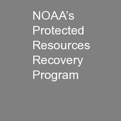 NOAA's Protected Resources Recovery Program PowerPoint PPT Presentation