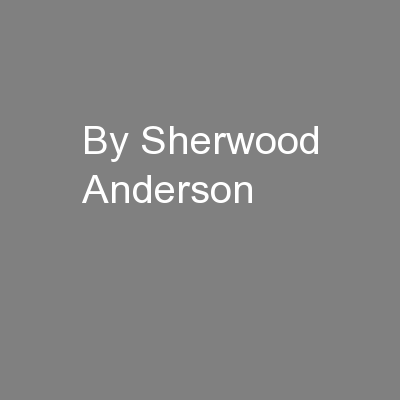 By Sherwood Anderson