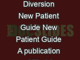 Continent Diversion Continent Diversion New Patient Guide New Patient Guide A publication of Find A Local Support Group www