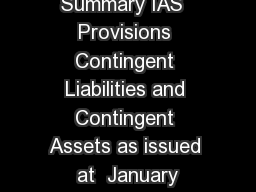 Technical Summary IAS  Provisions Contingent Liabilities and Contingent Assets as issued at  January