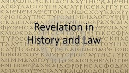 Revelation in History and Law