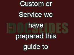 Trades Estimate Guide ugust   In an effort to continually improve our Custom er Service we have prepared this guide to answer questions that m ay arise du ing the Trades esti ating process