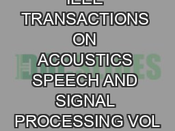 IEEE TRANSACTIONS ON ACOUSTICS SPEECH AND SIGNAL PROCESSING VOL