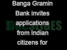 Paschim Banga Gramin Bank invites applications from Indian citizens for