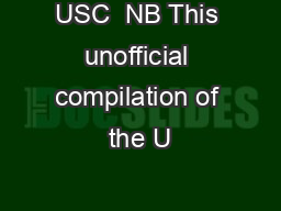 USC  NB This unofficial compilation of the U