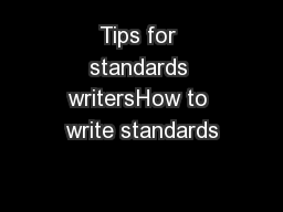 Tips for standards writersHow to write standards