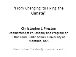 """From Changing to Fixing the Climate"""