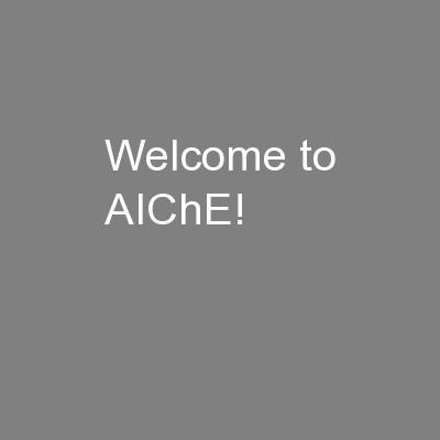 Welcome to AIChE!