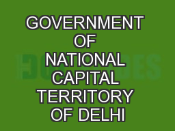 GOVERNMENT OF NATIONAL CAPITAL TERRITORY OF DELHI