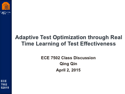 Adaptive Test Optimization through Real Time Learning of Te