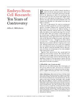 law science and innovation the embryonic stem cell controversy  summer   Embryo Stem Cell Research Ten Years of Controversy John A