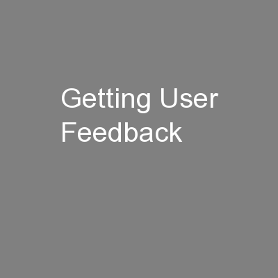 Getting User Feedback