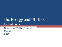 The Energy and Utilities Industries