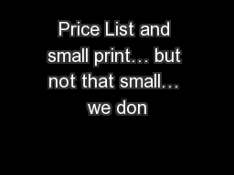 Price List and small print… but not that small… we don