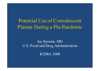 Potential Use of Convalescent Plasma During a Flu Pandemic Jay Epstein MD U
