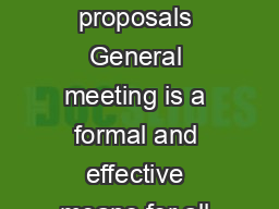 SI Procedures for shareholders to convene general meet ings and put forward proposals General meeting is a formal and effective means for all shareholders who have properly registered their names in
