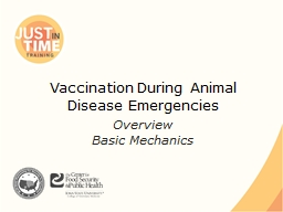 Vaccination During Animal Disease Emergencies PowerPoint PPT Presentation