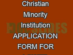 CARMEL CONVENT SCHOOL SECTOR B CHANDIGARH A Private Unaided Christian Minority Institution APPLICATION FORM FOR LOWER KINDERGARTEN   Submission of Application Form does not guarantee Admission