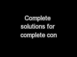 Complete solutions for complete con PowerPoint PPT Presentation