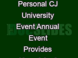 July   Magic Johnson to Deliver Keynote at CJ Affiliate by Conversants Power of Personal CJ University Event Annual Event Provides Unmatched Venue for Thought Leaders in Affiliate Marketing SANTA BAR