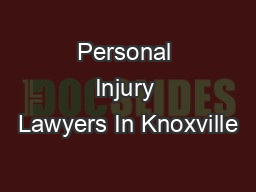 Personal Injury Lawyers In Knoxville