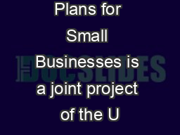 Simple IRA Plans for Small Businesses is a joint project of the U