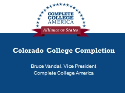 Colorado College Completion PowerPoint PPT Presentation