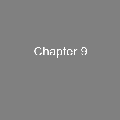 Chapter 9 PowerPoint PPT Presentation