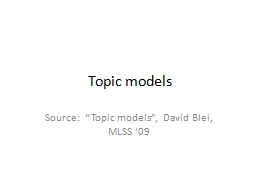 Topic models PowerPoint PPT Presentation