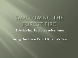 Swallowing the forest fire