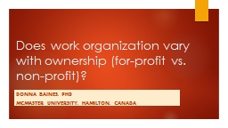 Does work organization vary with ownership (for-profit vs.
