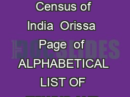 List of towns Census of India  Orissa  Page  of  ALPHABETICAL LIST OF TOWNS AND
