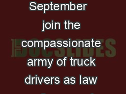 Registration Packet Join the Worlds Largest Truck Convoy  On Saturday September   join the compassionate army of truck drivers as law enforcement officers escort the Worlds Largest Truck Convoy acros