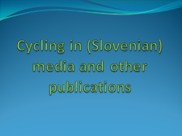 Cycling in (Slovenian) media and other publications