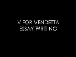 V for Vendetta Essay Writing