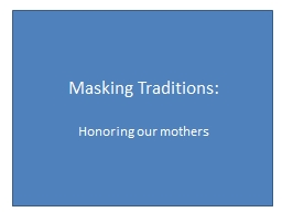 Masking Traditions: