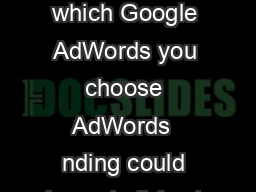 Be careful which Google AdWords you choose AdWords  nding could impact all Austr