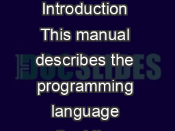 CoolAid The Cool  Reference Manual  Introduction This manual describes the programming language Cool the Classroom ObjectOriented Language