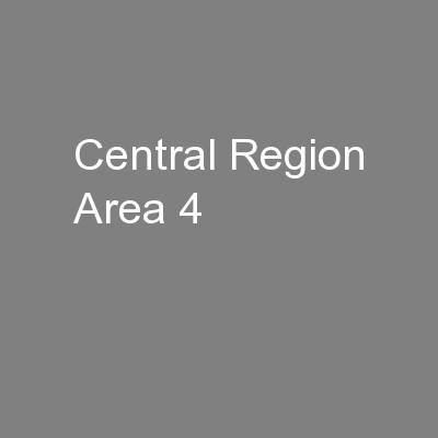 Central Region Area 4 PowerPoint PPT Presentation