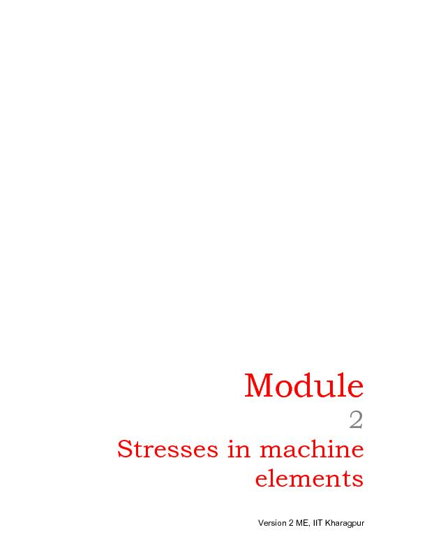 Version 2 ME, IIT Kharagpur      Module 2 Stresses in machine elements