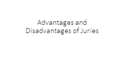 Advantages and Disadvantages of Juries