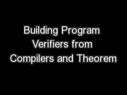 Building Program Verifiers from Compilers and Theorem