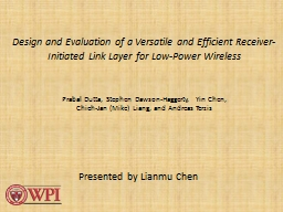 Design and Evaluation of a Versatile and Efficient Receiver