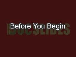 Before You Begin