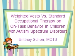 Weighted Vests Vs. Standard Occupational Therapy on