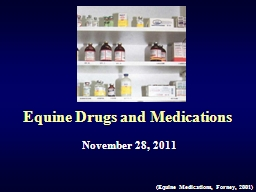 Equine Drugs and Medications
