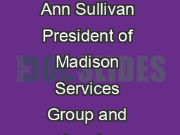 We Are Not Amused By Ann Sullivan President of Madison Services Group and head o